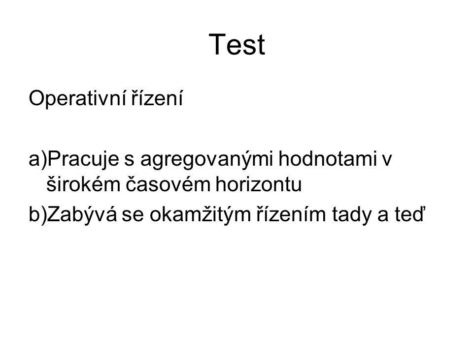 Test Operativní řízení