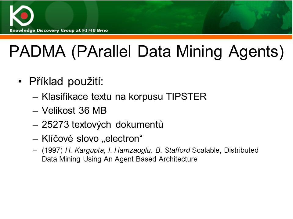 PADMA (PArallel Data Mining Agents)