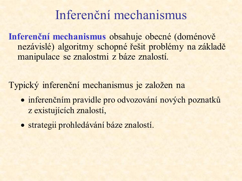 Inferenční mechanismus