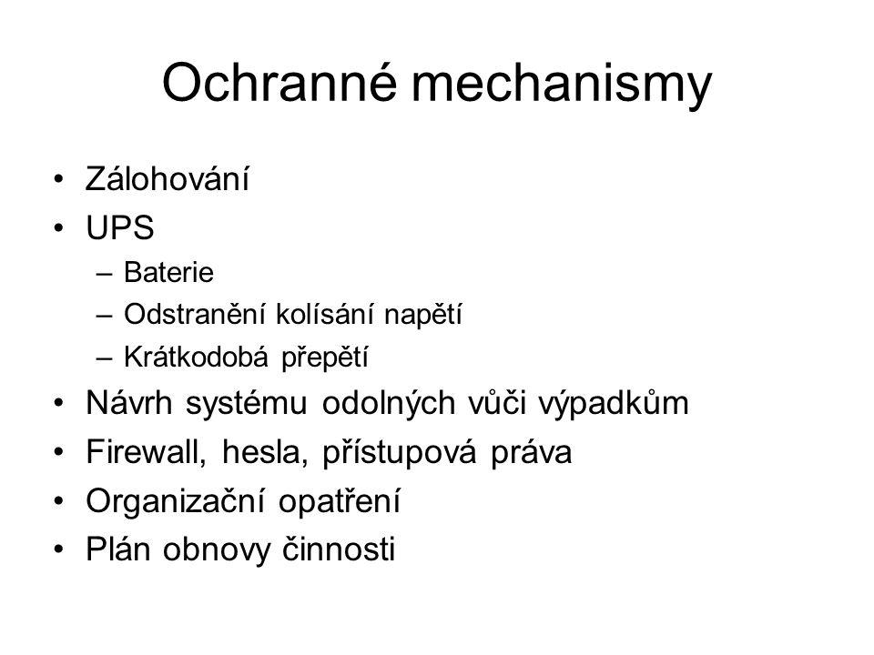 Ochranné mechanismy Zálohování UPS
