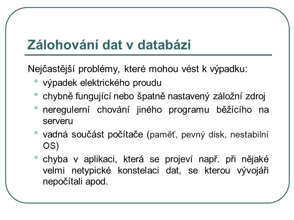 Zálohování dat v databázi