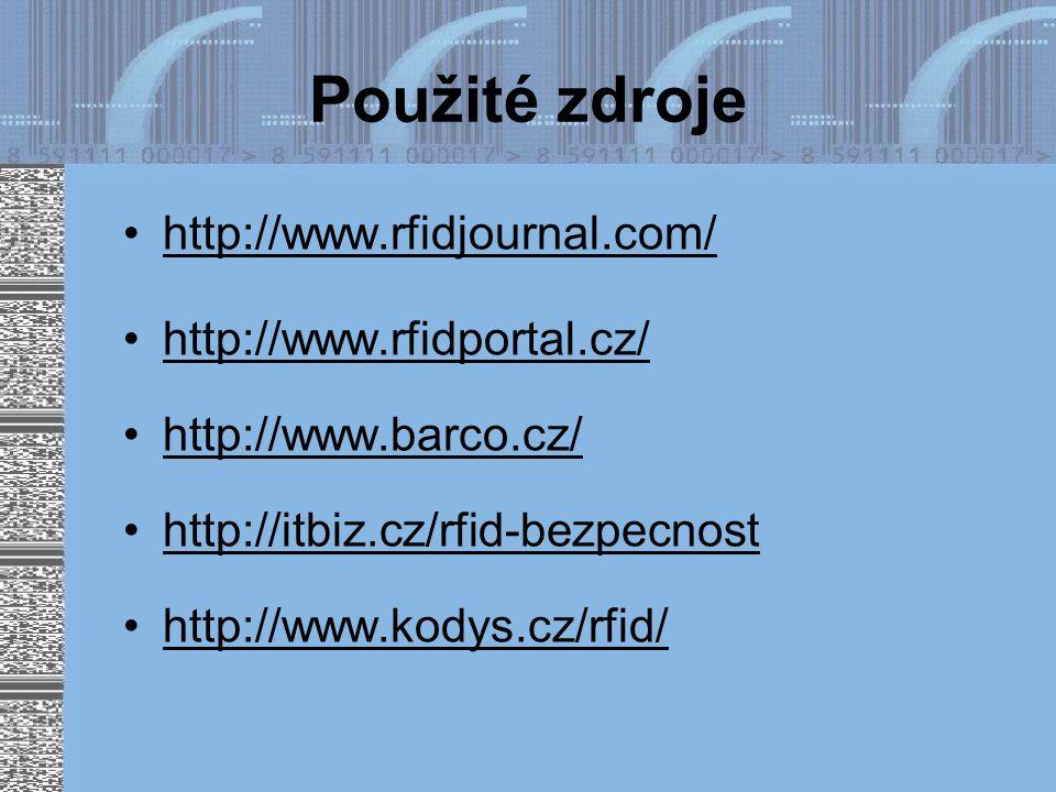 Použité zdroje http://www.rfidjournal.com/ http://www.rfidportal.cz/