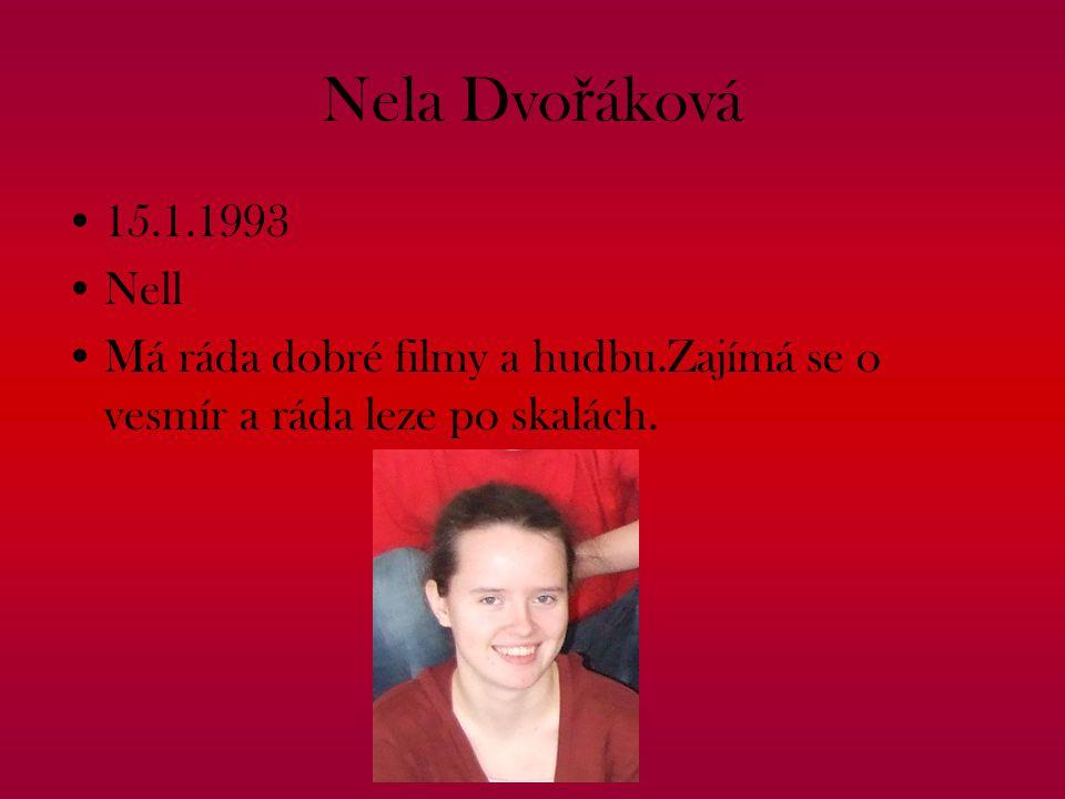 Nela Dvořáková 15.1.1993. Nell.