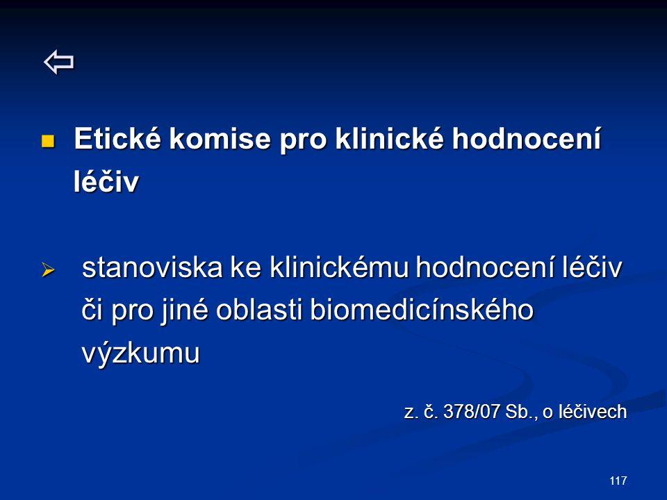  Etické komise pro klinické hodnocení léčiv