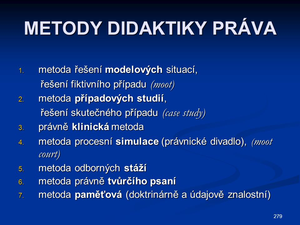 METODY DIDAKTIKY PRÁVA