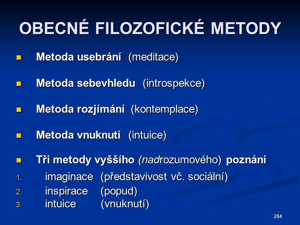 OBECNÉ FILOZOFICKÉ METODY