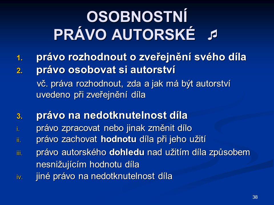OSOBNOSTNÍ PRÁVO AUTORSKÉ 