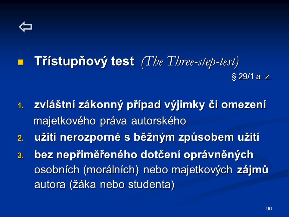  Třístupňový test (The Three-step-test)