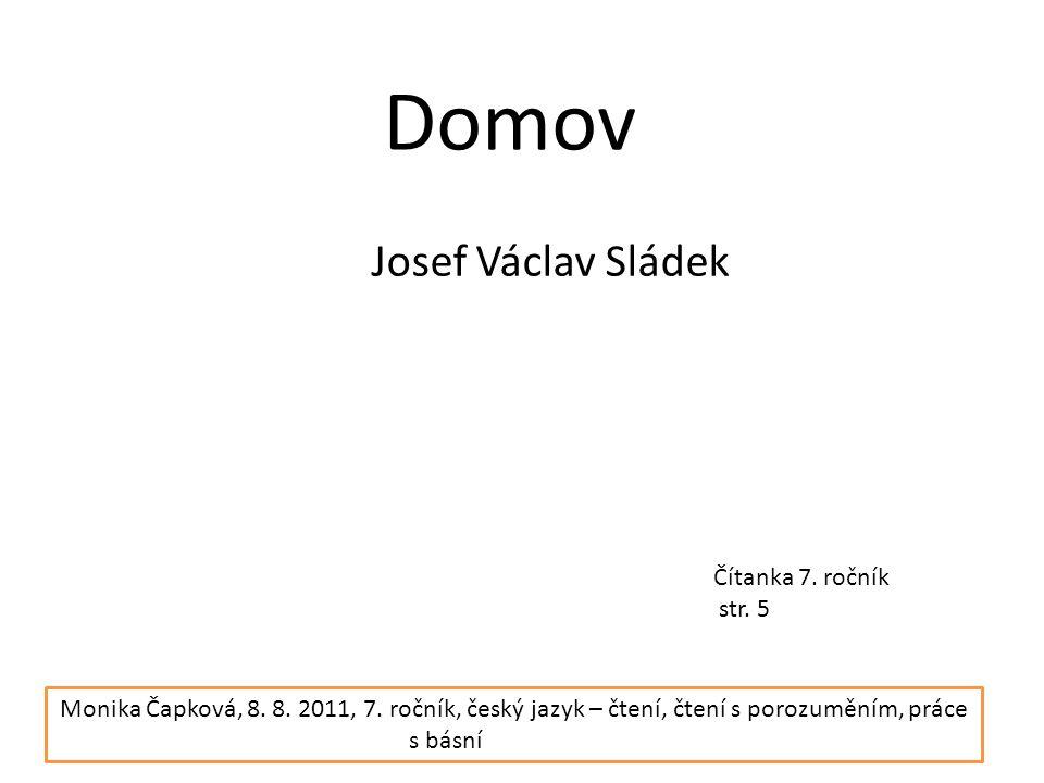 Domov Josef Václav Sládek Čítanka 7. ročník str. 5