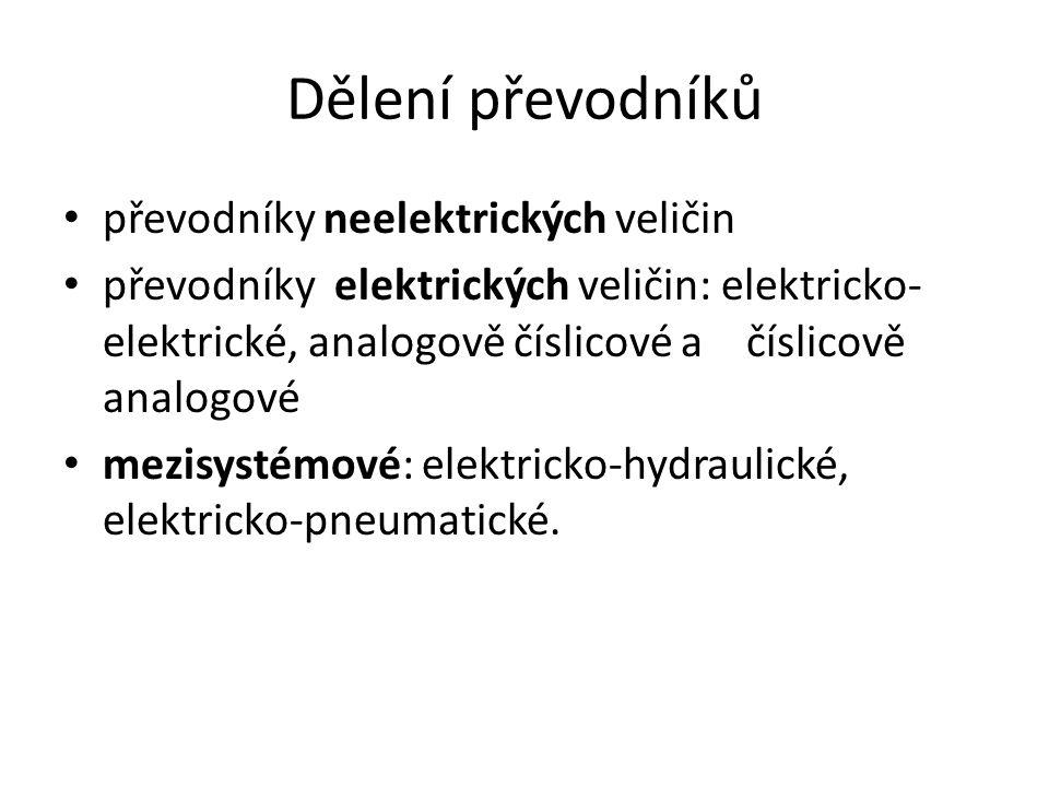 Dělení převodníků převodníky neelektrických veličin