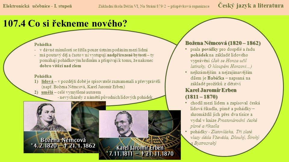107.4 Co si řekneme nového Božena Němcová (1820 – 1862)
