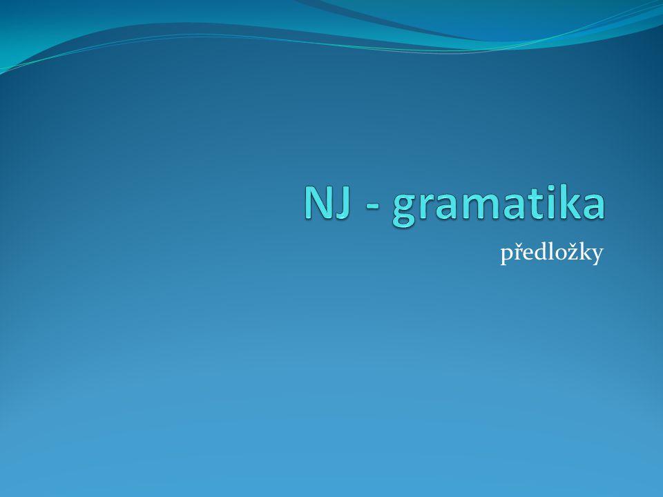 NJ - gramatika předložky