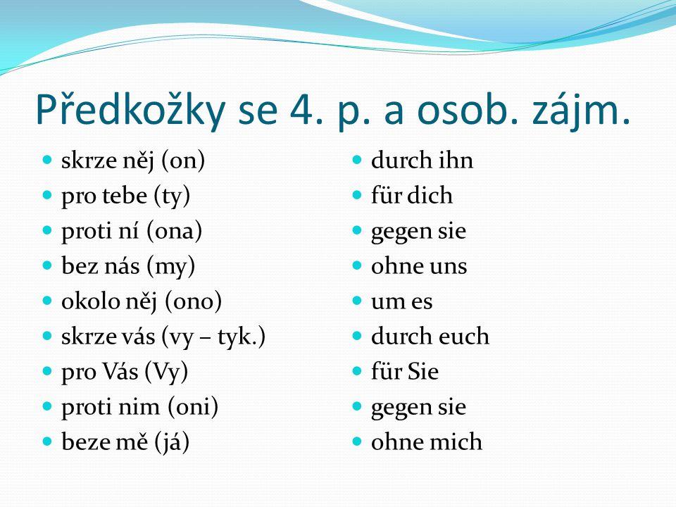 Předkožky se 4. p. a osob. zájm.