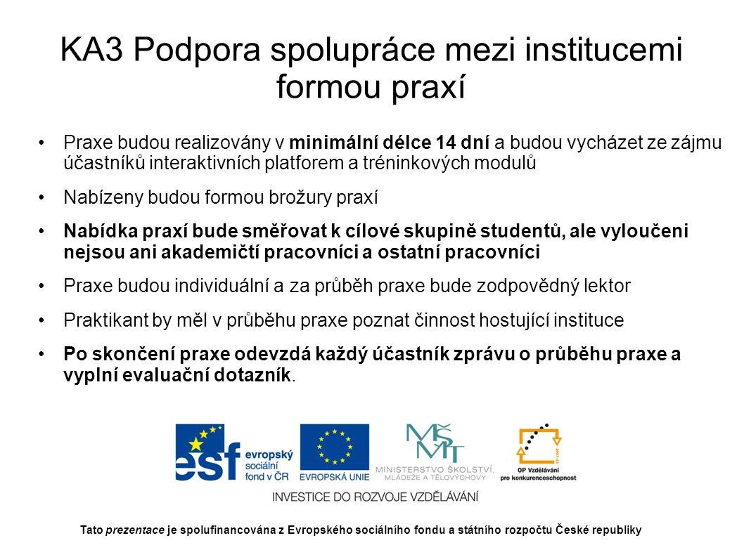 KA3 Podpora spolupráce mezi institucemi formou praxí