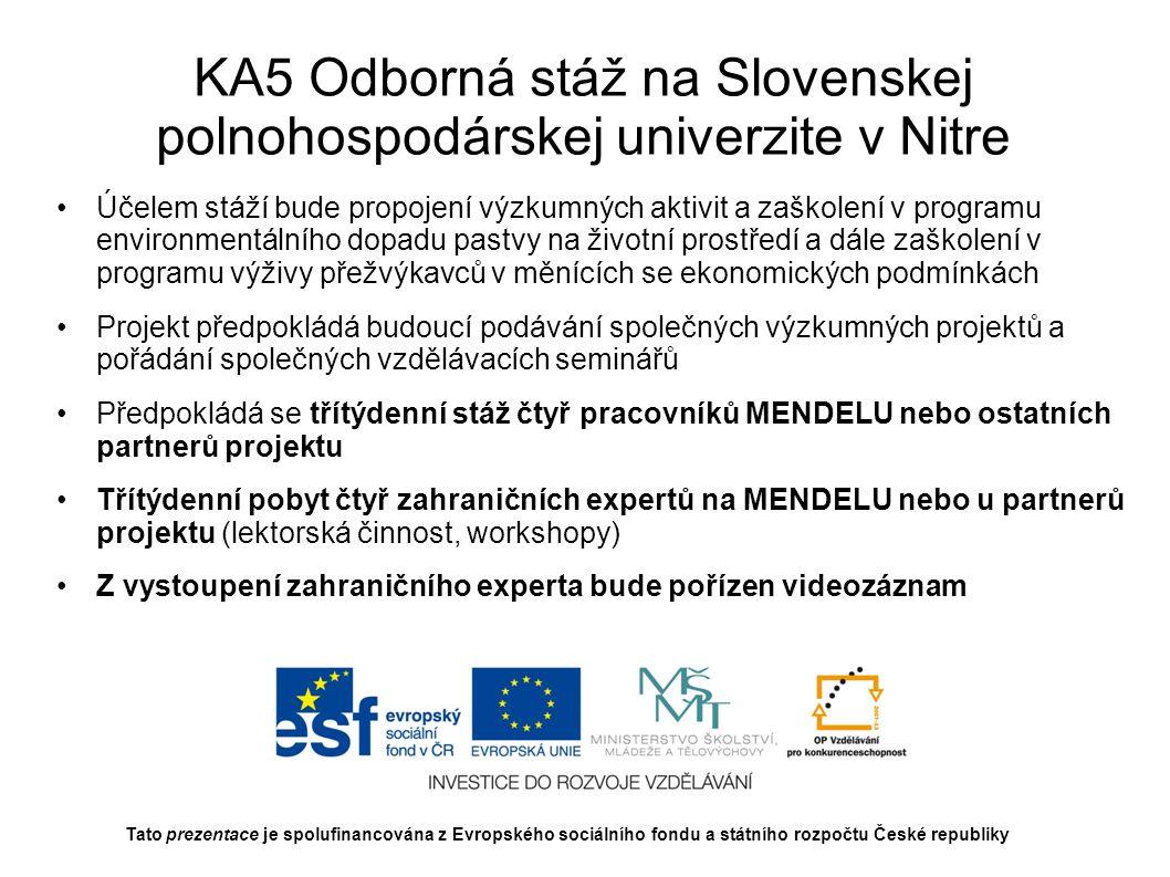 KA5 Odborná stáž na Slovenskej polnohospodárskej univerzite v Nitre