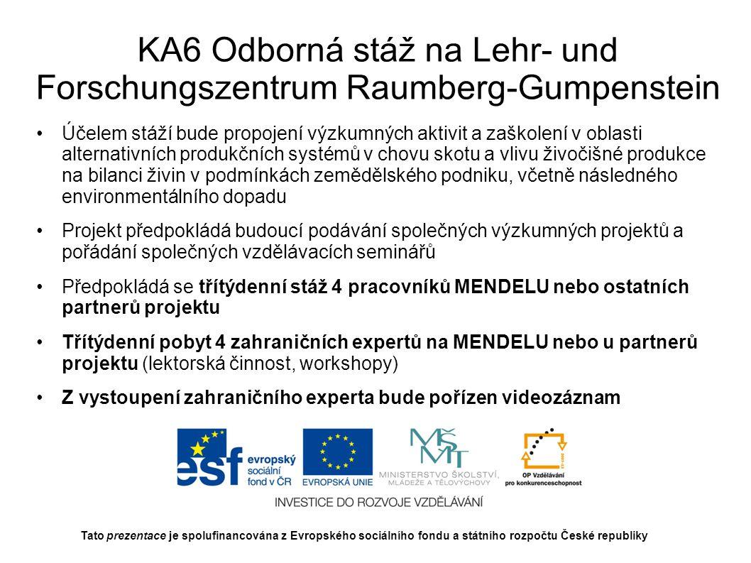 KA6 Odborná stáž na Lehr- und Forschungszentrum Raumberg-Gumpenstein