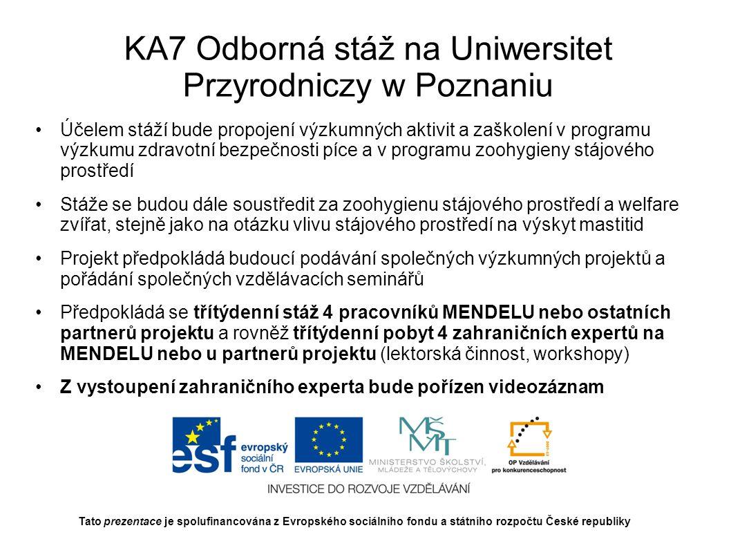 KA7 Odborná stáž na Uniwersitet Przyrodniczy w Poznaniu
