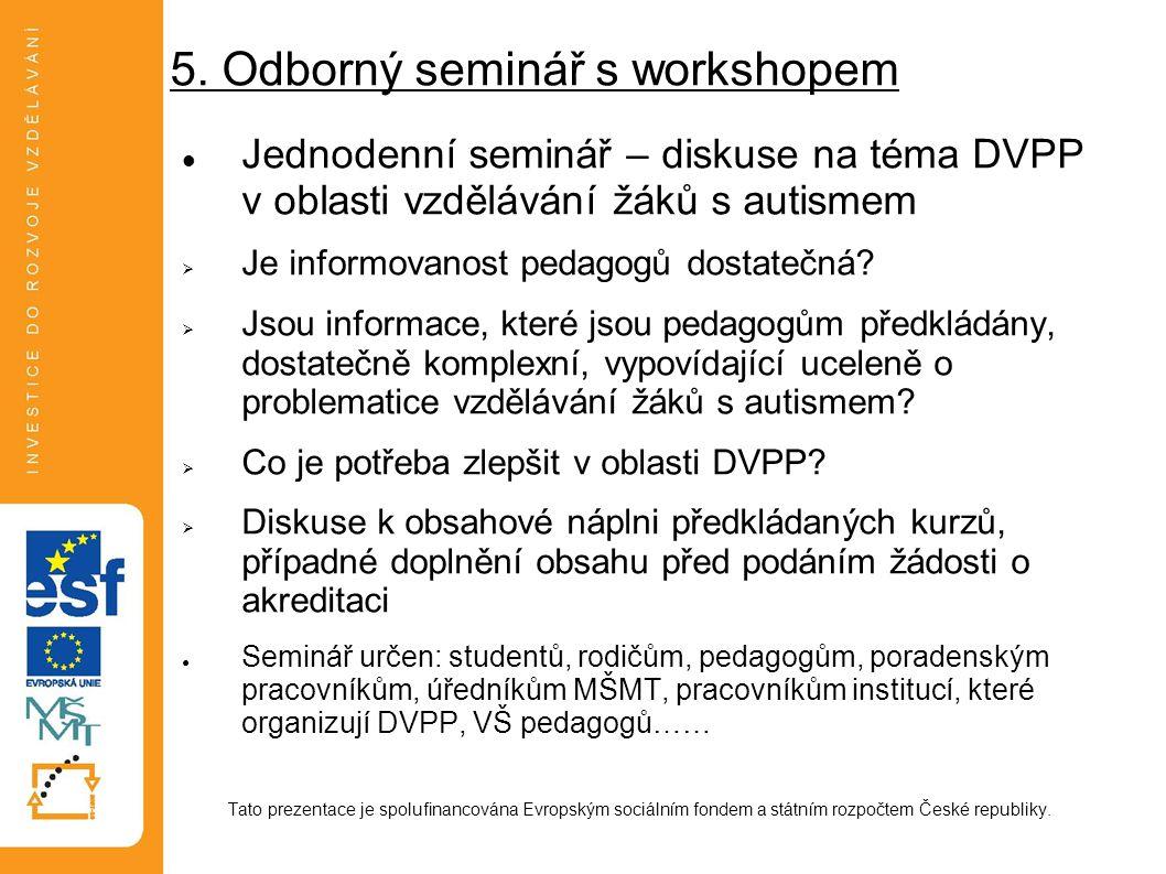 5. Odborný seminář s workshopem