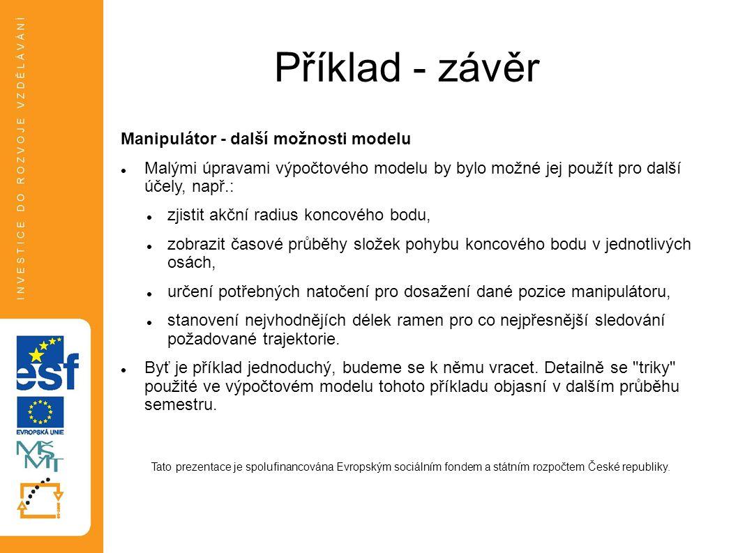 Příklad - závěr Manipulátor - další možnosti modelu