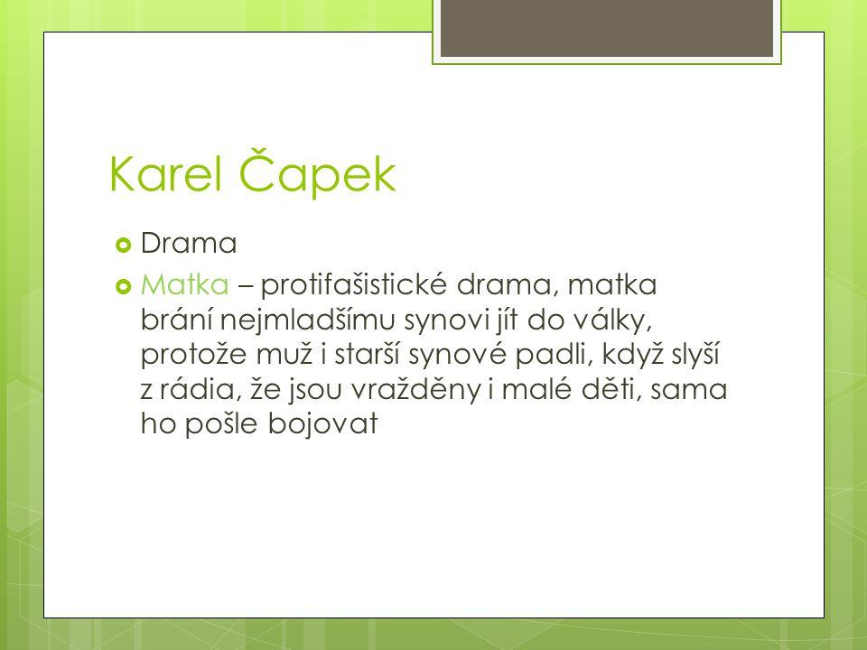 Karel Čapek Drama.