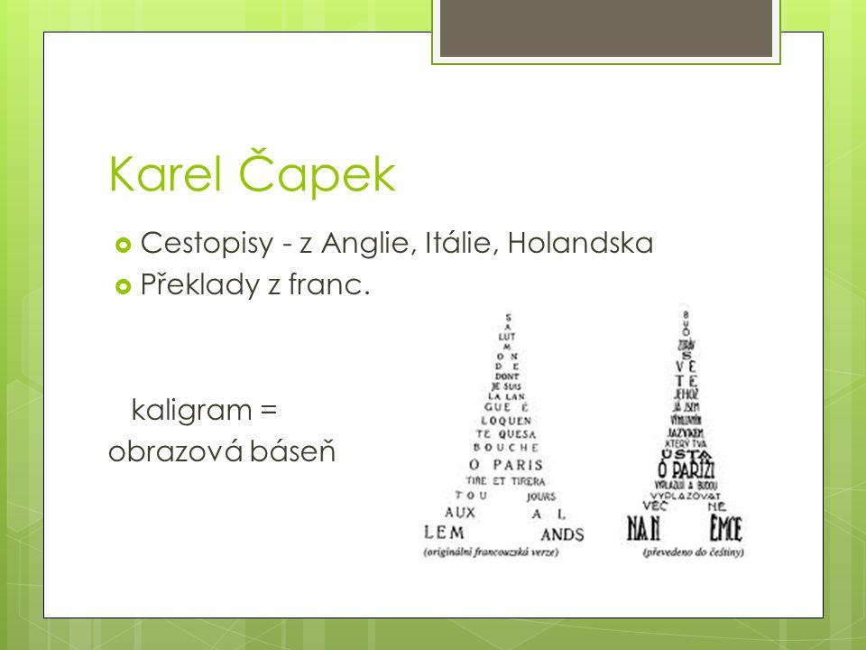 Karel Čapek Cestopisy - z Anglie, Itálie, Holandska Překlady z franc.