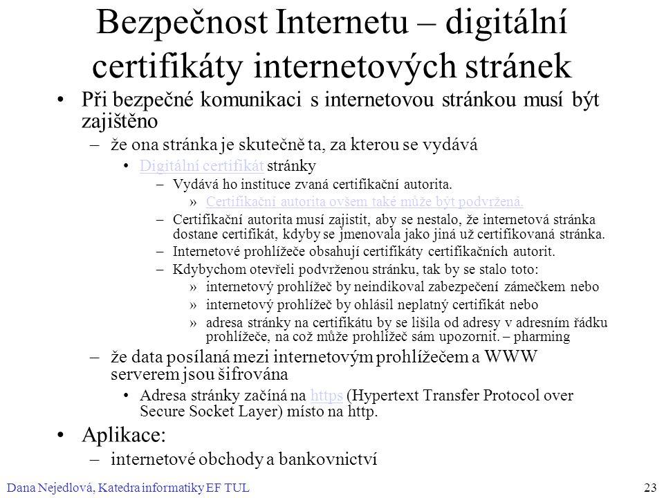 Bezpečnost Internetu – digitální certifikáty internetových stránek