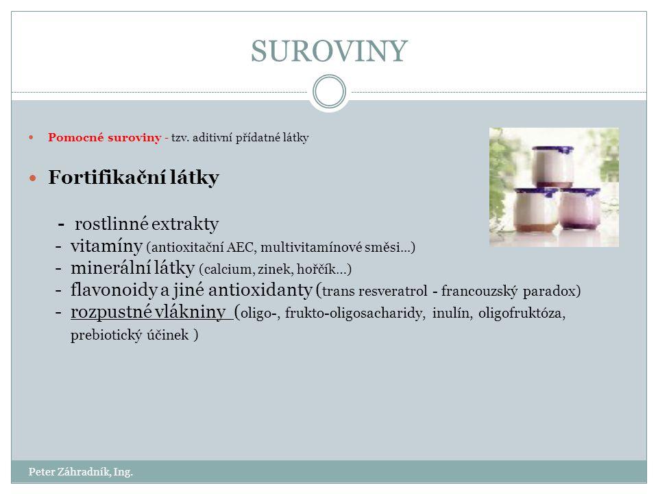 SUROVINY Fortifikační látky - rostlinné extrakty