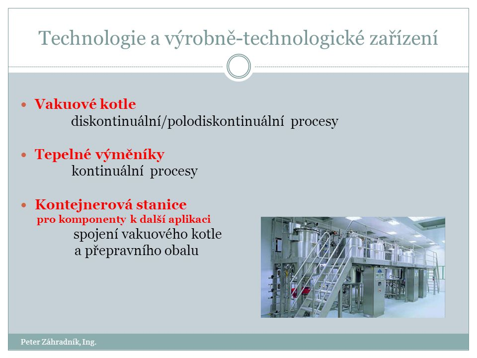 Technologie a výrobně-technologické zařízení