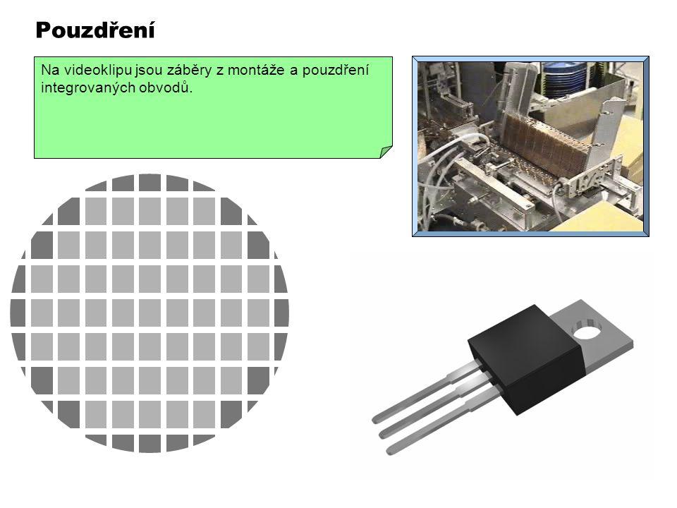Pouzdření Na videoklipu jsou záběry z montáže a pouzdření integrovaných obvodů.