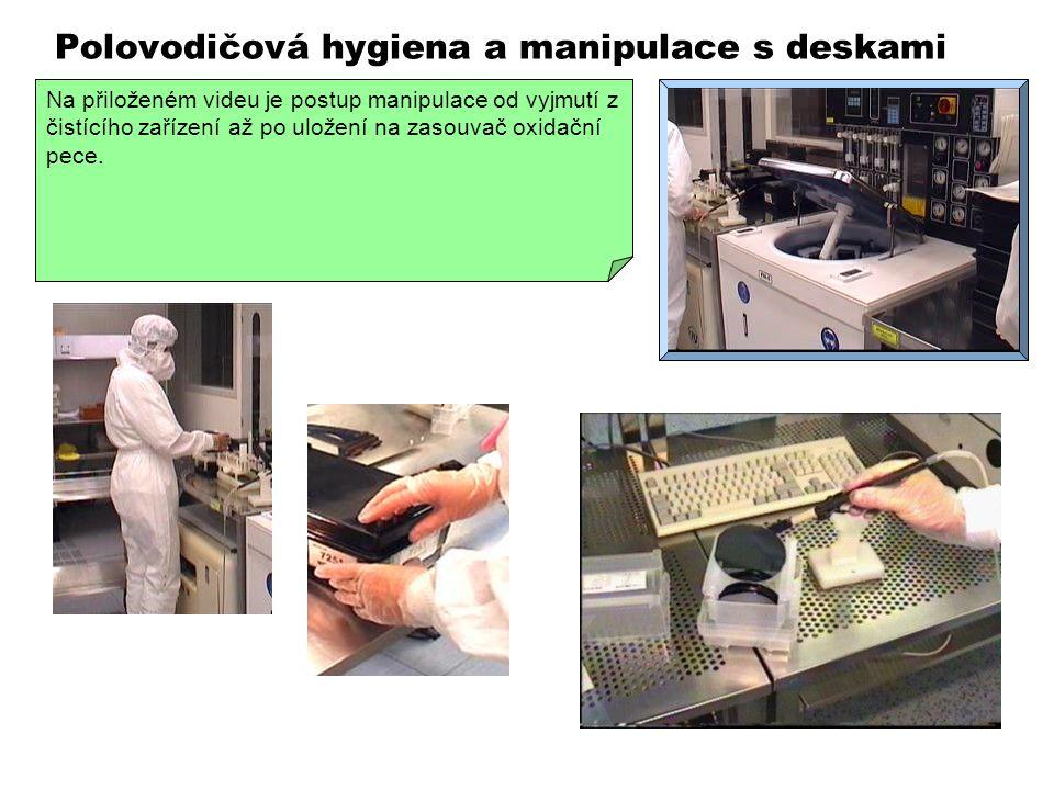 Polovodičová hygiena a manipulace s deskami