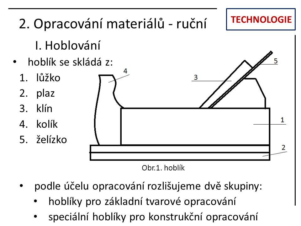 2. Opracování materiálů - ruční