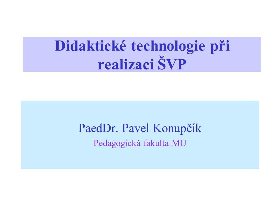 Didaktické technologie při realizaci ŠVP
