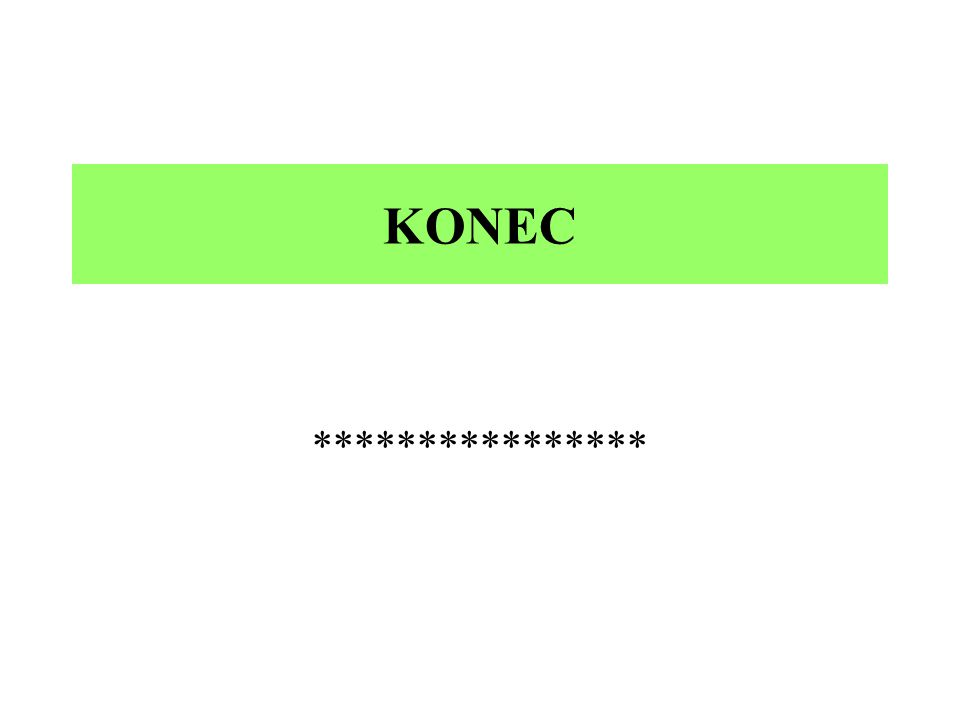 KONEC ****************
