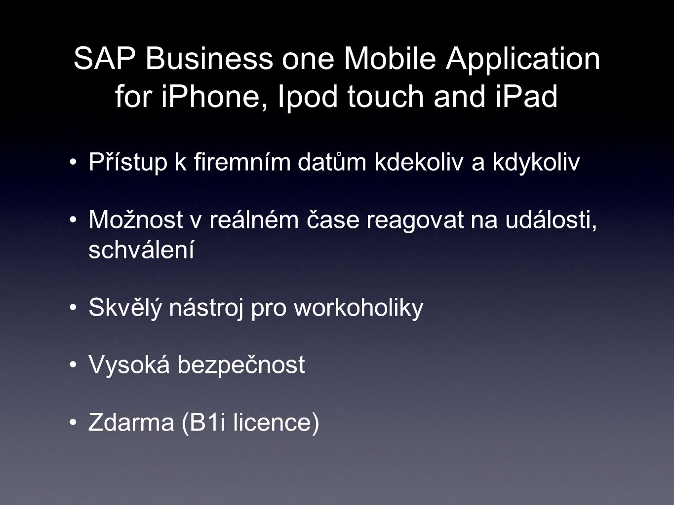 SAP Business one Mobile Application for iPhone, Ipod touch and iPad
