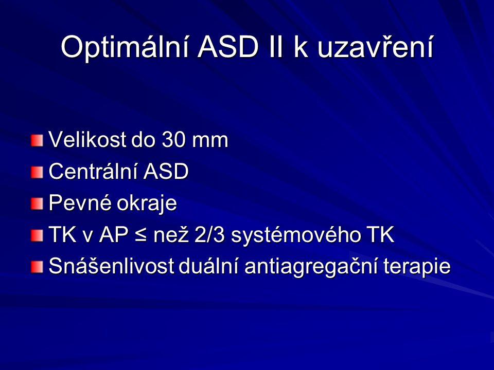 Optimální ASD II k uzavření