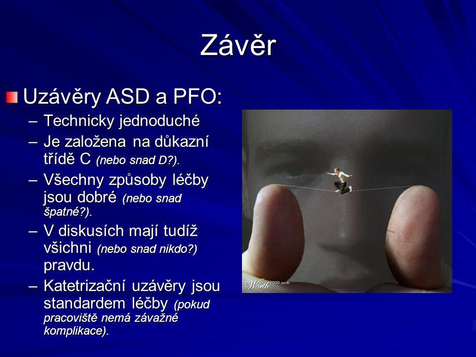 Závěr Uzávěry ASD a PFO: Technicky jednoduché