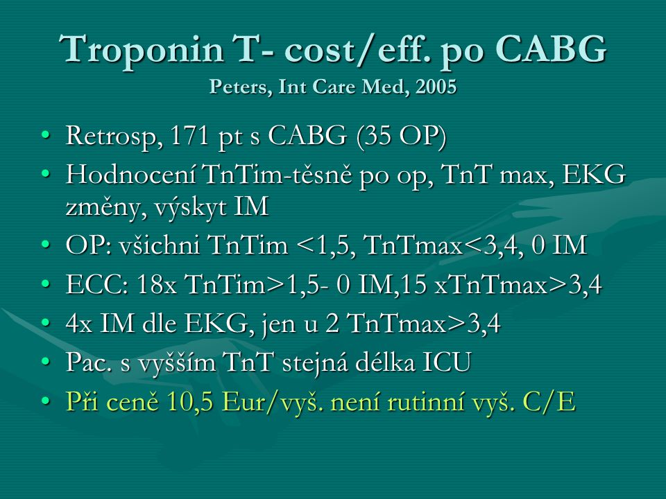 Troponin T- cost/eff. po CABG Peters, Int Care Med, 2005