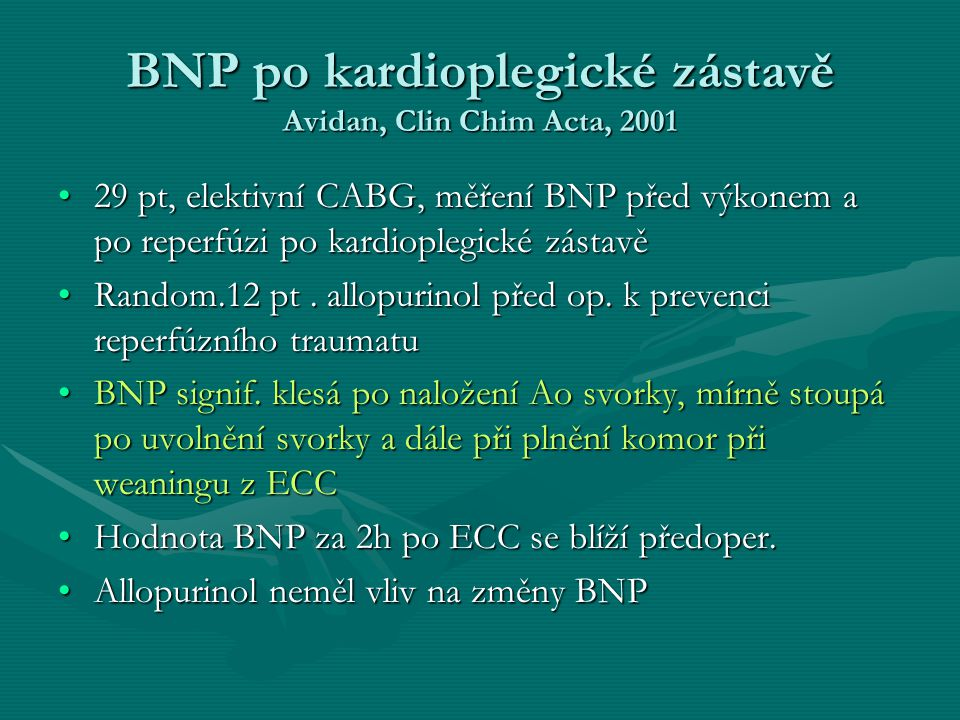 BNP po kardioplegické zástavě Avidan, Clin Chim Acta, 2001
