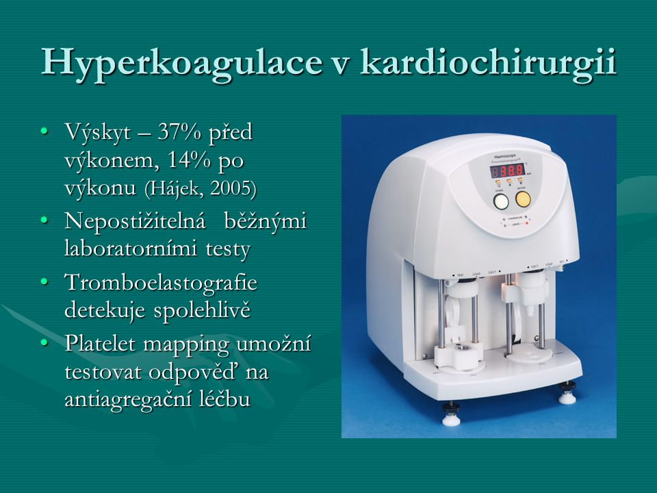 Hyperkoagulace v kardiochirurgii