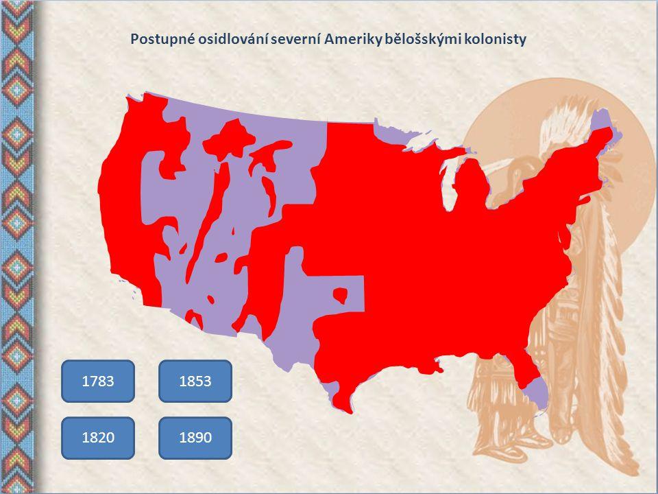 Postupné osidlování severní Ameriky bělošskými kolonisty