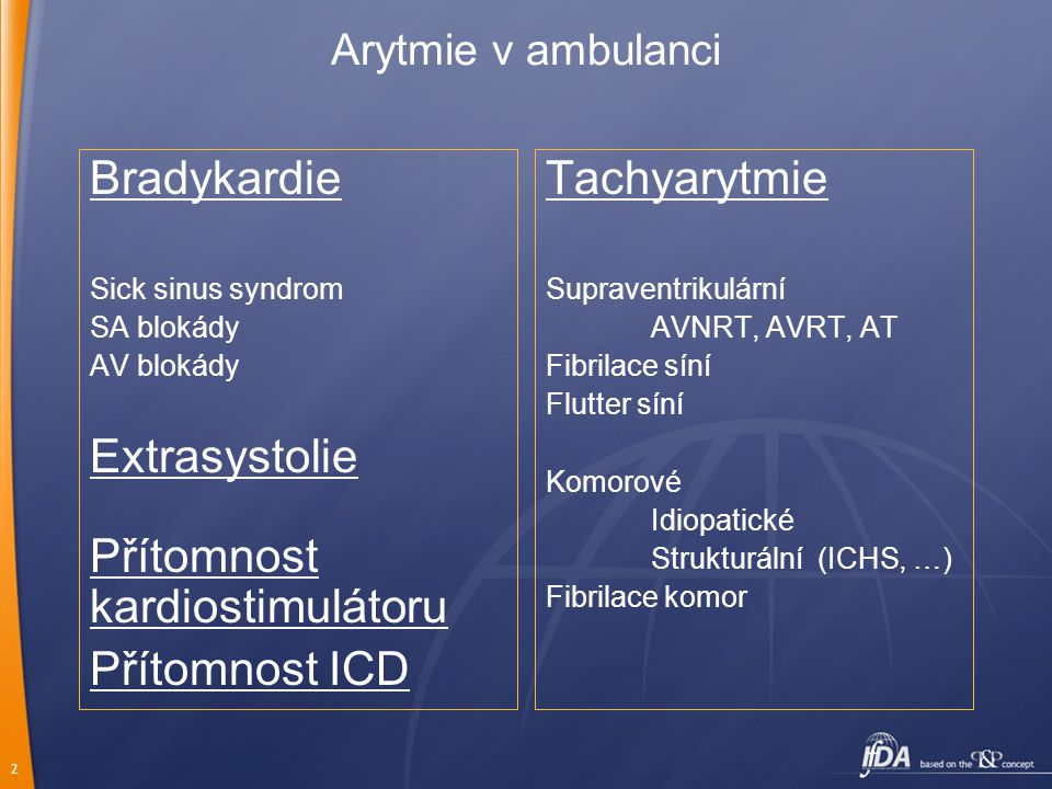Přítomnost kardiostimulátoru Přítomnost ICD Tachyarytmie
