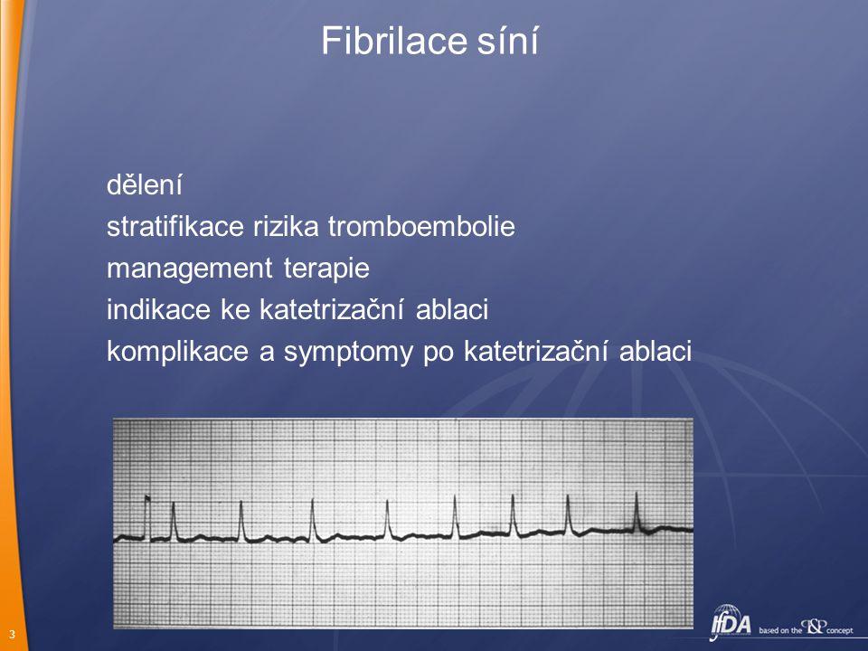 Fibrilace síní dělení stratifikace rizika tromboembolie