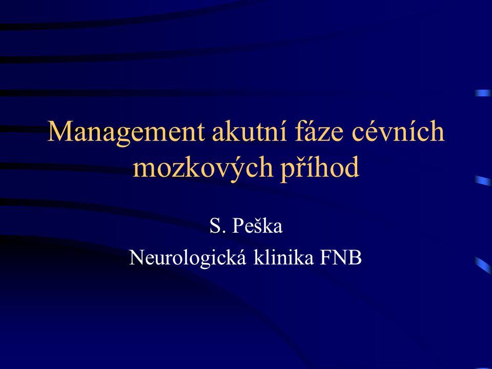 Management akutní fáze cévních mozkových příhod