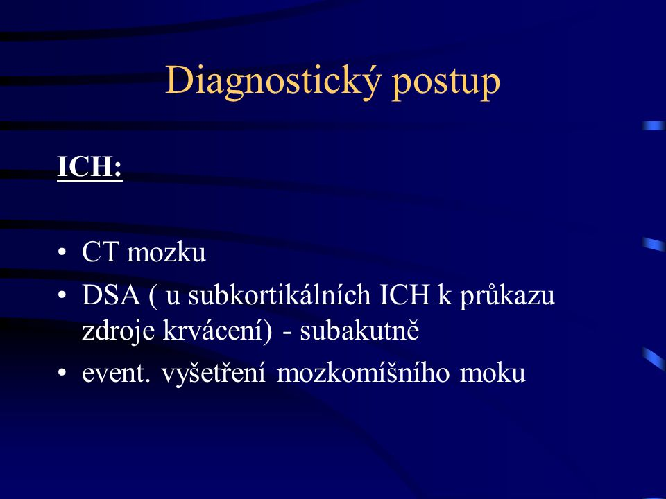 Diagnostický postup ICH: CT mozku