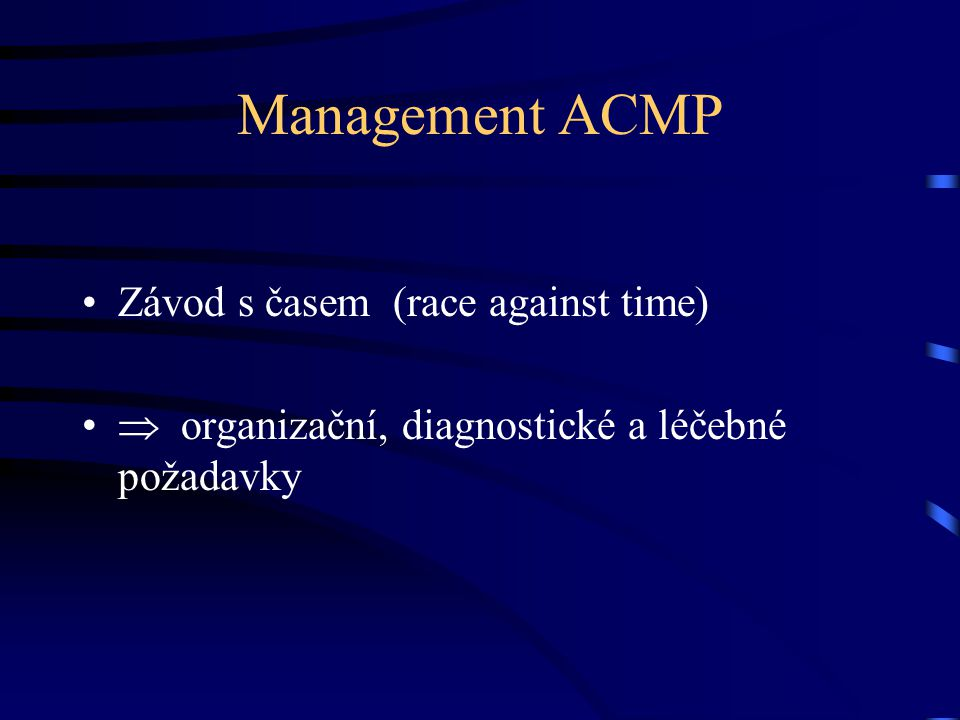 Management ACMP Závod s časem (race against time)