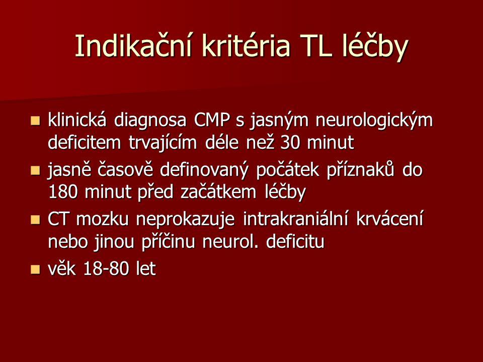 Indikační kritéria TL léčby