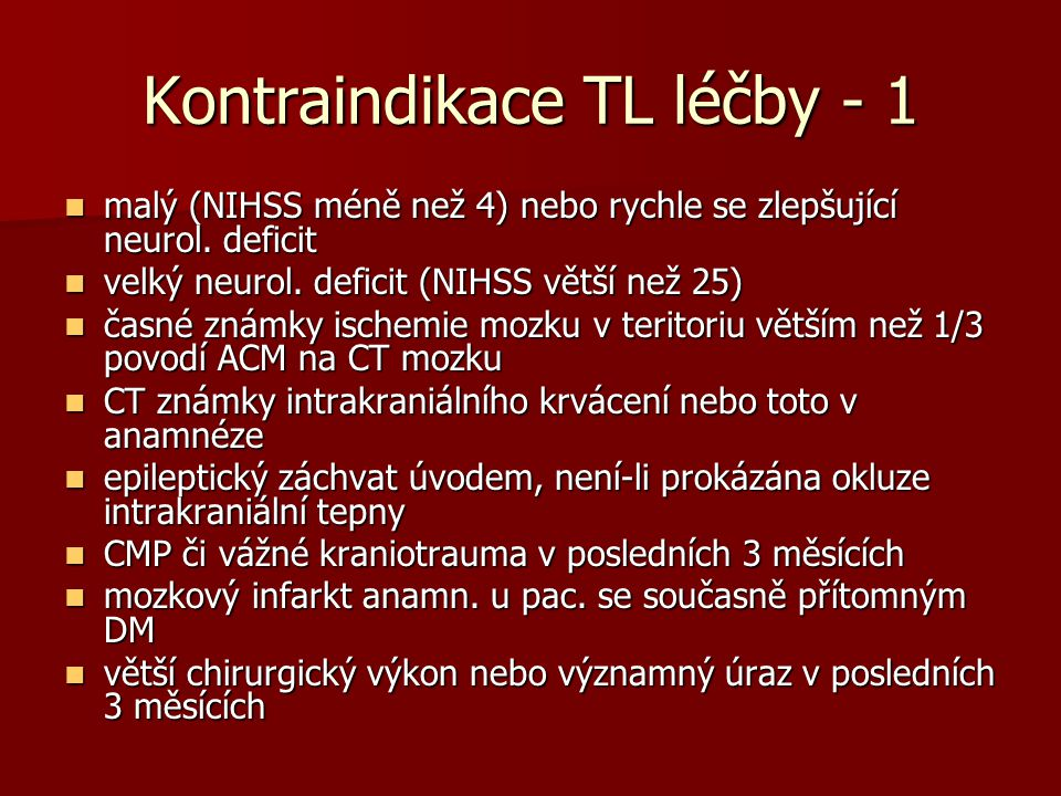 Kontraindikace TL léčby - 1