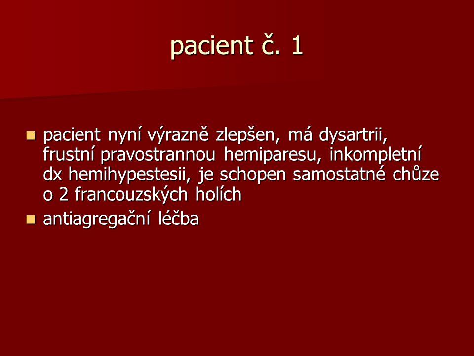 pacient č. 1