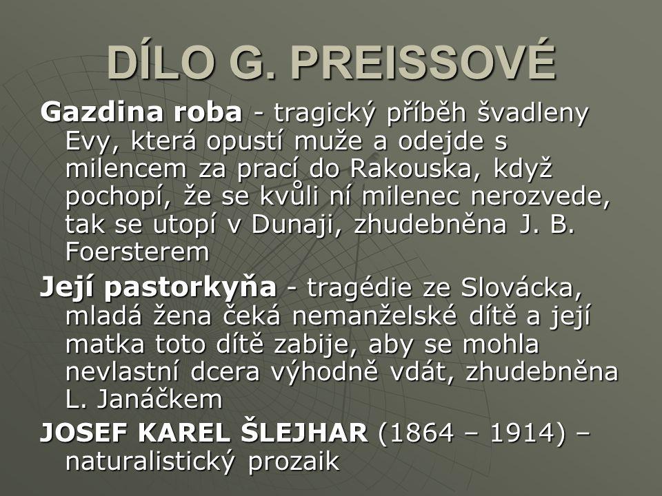 DÍLO G. PREISSOVÉ