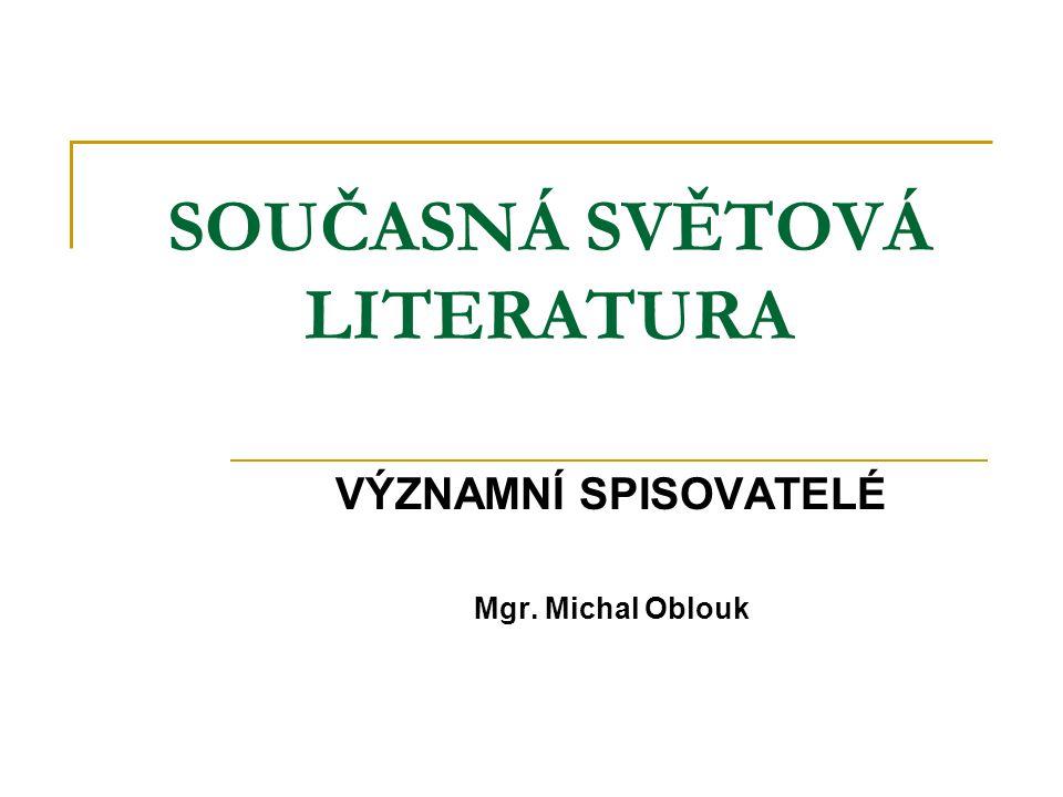 SOUČASNÁ SVĚTOVÁ LITERATURA